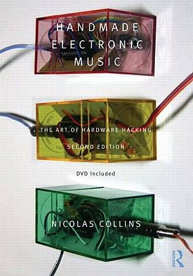 Handmade Electronic Music By Collins, Nicolas