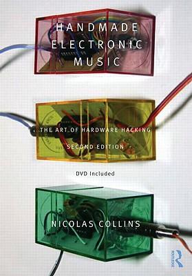 Handmade Electronic Music By Collins, Nicolas